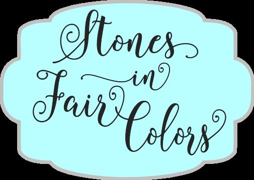 Stones In Fair Colors